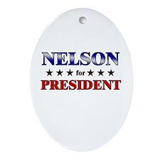 NELSON for president Oval Ornament