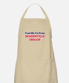 Trust Me, I'm from McMinnville Oregon Apron