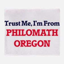 Trust Me, I'm from Philomath Oregon Throw Blanket