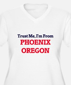 Trust Me, I'm from Phoenix Orego Plus Size T-Shirt