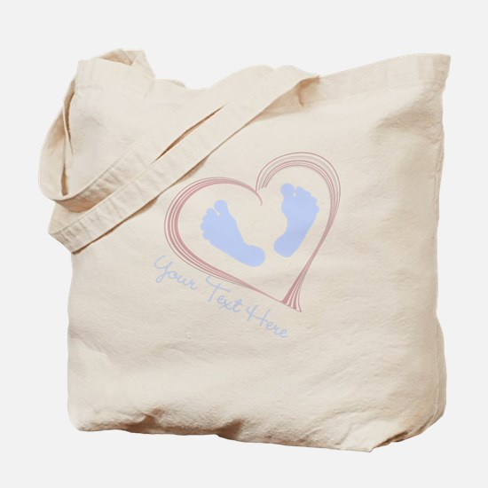 Your Text Here Baby Feet in Heart Tote Bag