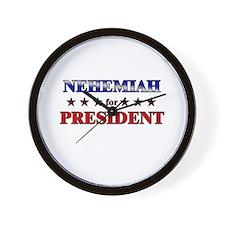 NEHEMIAH for president Wall Clock