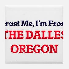 Trust Me, I'm from The Dalles Oregon Tile Coaster