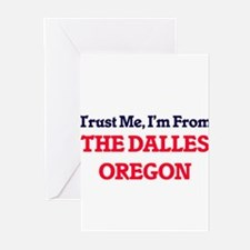 Trust Me, I'm from The Dalles Orego Greeting Cards