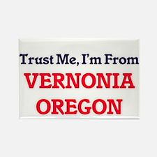 Trust Me, I'm from Vernonia Oregon Magnets