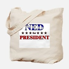 NED for president Tote Bag
