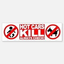 Hot Cars Kill - Always Check Bumper Bumper Stickers