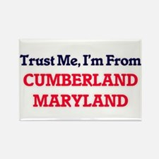 Trust Me, I'm from Cumberland Maryland Magnets