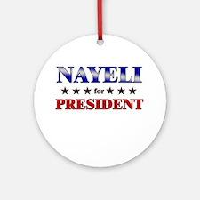NAYELI for president Ornament (Round)
