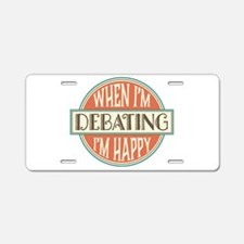 happy debater Aluminum License Plate