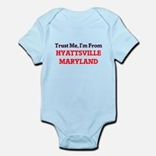 Trust Me, I'm from Hyattsville Maryland Body Suit