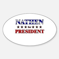 NATHEN for president Oval Decal