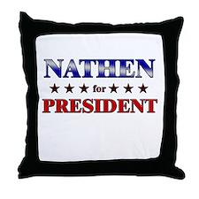 NATHEN for president Throw Pillow
