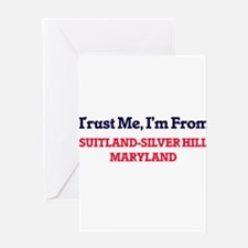 Trust Me, I'm from Suitland-Silver Greeting Cards