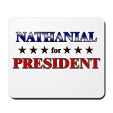 NATHANIAL for president Mousepad