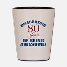 80 year old Shot Glass