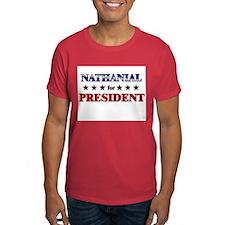 NATHANIAL for president T-Shirt
