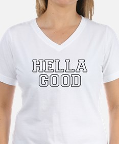 Hella Good T-Shirt