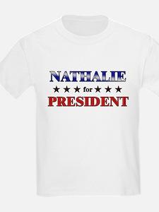 NATHALIE for president T-Shirt