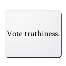 Vote truthiness. Mousepad