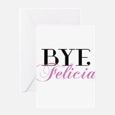 BYE Felicia Sassy Slang Humor Greeting Cards
