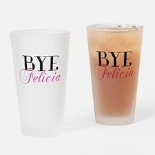 BYE Felicia Sassy Slang Humor Drinking Glass