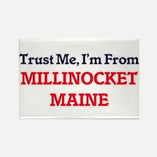 Trust Me, I'm from Millinocket Maine Magnets