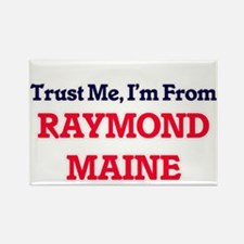 Trust Me, I'm from Raymond Maine Magnets