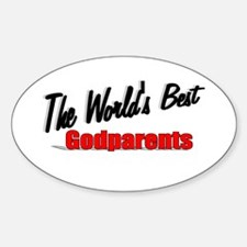 """The World's Best Godparents"" Oval Decal"
