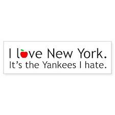 I love NY. It's the Yankees I hate. Bumper Bumper Sticker