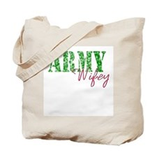 Army Wifey Tote Bag