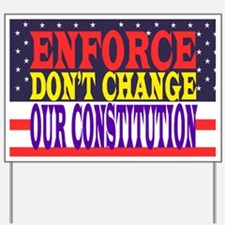 OUR CONSTITUTION Yard Sign