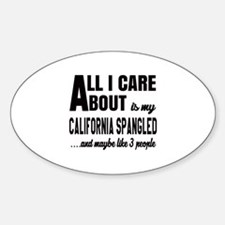 All I care about is my California S Decal