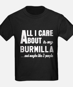 All I care about is my Burmilla T