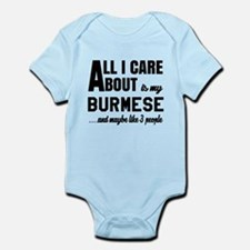 All I care about is my Burmese Infant Bodysuit