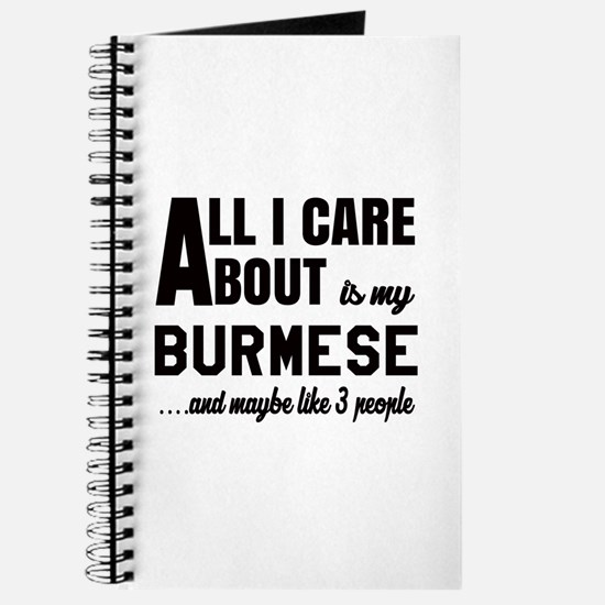 All I care about is my Burmese Journal