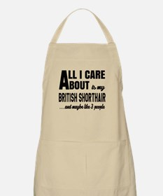 All I care about is my British Shorthair Apron