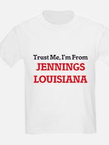 Trust Me, I'm from Jennings Louisiana T-Shirt