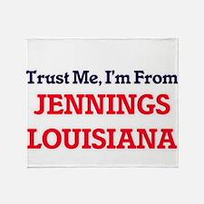 Trust Me, I'm from Jennings Louisian Throw Blanket