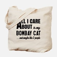 All I care about is my Bombay Tote Bag