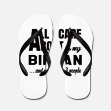 All I care about is my Birman Flip Flops