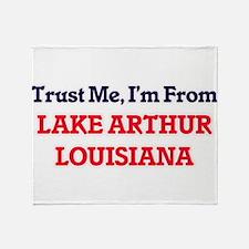 Trust Me, I'm from Lake Arthur Louis Throw Blanket