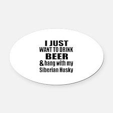 Hang With My Siberian Husky Oval Car Magnet