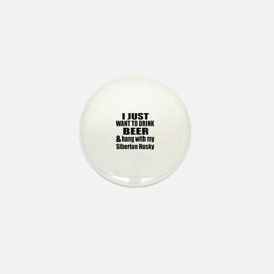 Hang With My Siberian Husky Mini Button