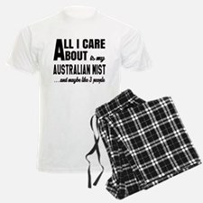 All I care about is my Austra Pajamas