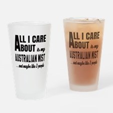 All I care about is my Australian M Drinking Glass