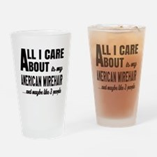 All I care about is my American Wir Drinking Glass