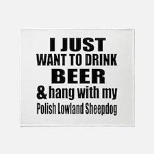Hang With My Polish Lowland Sheepdog Throw Blanket