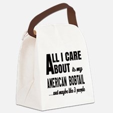All I care about is my American B Canvas Lunch Bag