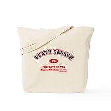 Death Caller Tote Bag